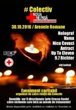Concert caritabil #Colectiv – Nouă ne pasă! la Arenele Romane din Bucureşti