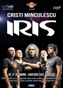 Concert Cristi Minculescu şi IRIS la Hard Rock Cafe din Bucureşti