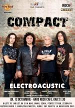 Concert electroacustic Compact la Hard Rock Cafe din Bucureşti