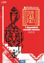 Concert Sărbătoarea Subcarpaţi la Arenele Romane din Bucureşti