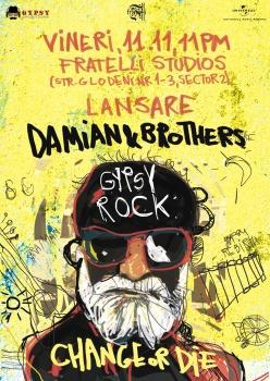 Concert Damian & Brothers – lansare album la Fratelli Studios din Bucureşti