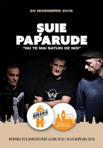 """Concert Şuie Paparude – """"Nu te mai saturi de noi"""" la Berăria H din Bucureşti"""