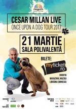 Cesar Millan – Once Upon a Dog Tour 2017 la Sala Polivalentă din Bucureşti