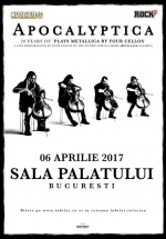 """Concert Apocalyptica – """"20 Years Of Plays Metallica By Four Cellos"""" la Sala Palatului din Bucureşti"""