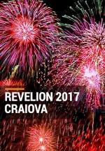 Revelion 2017 în centrul Craiovei