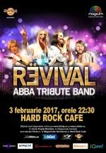 Concert ABBA Tribute Band REVIVAL la Hard Rock Cafe din Bucureşti