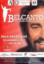 Concert Belcanto – The Luciano Pavarotti Heritage la Sala Palatului din Bucureşti