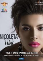 Concert Nicoleta Nucă la Hard Rock Cafe din Bucureşti