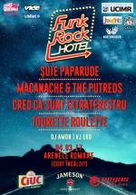 Funk Rock Hotel la Arenele Romane din Bucureşti