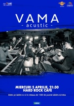 Concert acustic VAMA la Hard Rock Cafe din Bucureşti