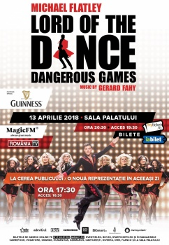 """Lord of the Dance – """"Dangerous Games"""" la Sala Palatului din Bucureşti"""