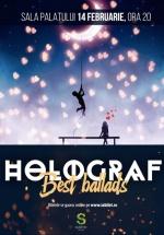 """Concert Holograf – """"Best Ballads"""" la Sala Palatului din Bucureşti"""