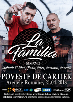 """Concert La Familia – """"Poveste de cartier"""" la Arenele Romane din Bucureşti"""