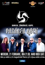 Concert Pasărea Rock – Baniciu, Ţăndărică, Kappl la Hard Rock Cafe din Bucureşti