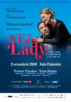 """Muzicalul """"My Fair Lady"""" la Sala Palatului din Bucureşti"""