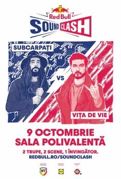 Red Bull SoundClash: Subcarpaţi vs. Viţa de Vie la Sala Polivalentă din Bucureşti
