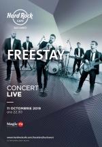 Concert Freestay la Hard Rock Cafe din Bucureşti
