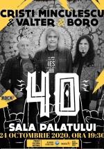 Concert Cristi Minculescu, Valter şi Boro – 40 de ani, la Sala Palatului din Bucureşti
