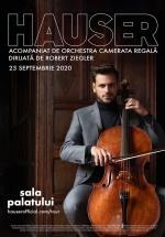 Concert Hauser – acompaniat de Orchestra Camerata Regală la Sala Palatului din Bucureşti