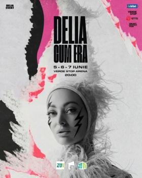 """Concert Delia – """"Cum era"""" la Verde Stop Arena din Bucureşti"""
