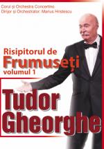 """Concert Tudor Gheorghe – """"Risipitorul de frumuseți"""" la Sala Palatului din Bucureşti"""