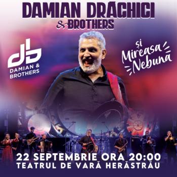 """Concert Damian Draghici & Brothers – """"Mireasa Nebună"""" la Teatrul de Vară Herăstrău din București"""